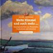 Buch Weite Himmel und noch mehr...