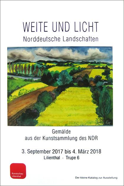 Ausstellungskatalog Weite und Licht - Norddeutsche Landschaften